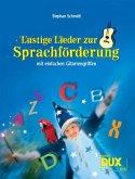 Lustige Lieder zur Sprachförderung ...