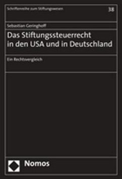 Das Stiftungssteuerrecht in den USA und Deutschland - Geringhoff, Sebastian