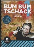 Bum Bum Tschack, für Schlagzeug, m. 2 Audio-CDs