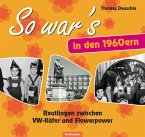 So war's in den 1960ern