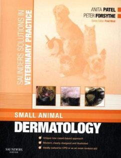 Saunders Solutions in Veterinary Practice: Small Animal Dermatology - Patel, Anita; Forsythe, Peter J.
