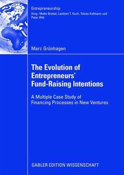 The Evolution of Entrepreneurs` Fund-Raising Intentions - Grünhagen, Marc