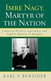 Imre Nagy, Martyr of the Nation