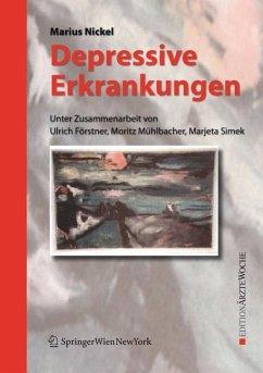 Depressive Erkrankungen - Nickel, Marius