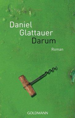 Darum - Glattauer, Daniel