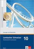 Lambacher Schweizer. 10. Schuljahr. Lösungen und Materialien. Bayern
