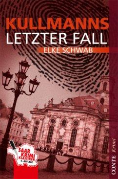 Kullmanns letzter Fall - Schwab, Elke
