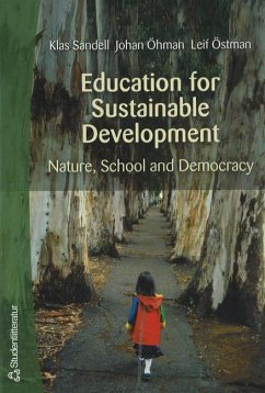 Education for Sustainable Development - Sandell, K.; Ohman, J.; Ostman, L.