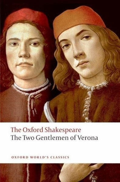 the two gentlemen of verona by william shakespeare essay Gentlemen of verona the concept of metamorphosis in the two gentlemen of verona william shakespeare's 1590 play the two gentlemen of verona deals with a series of concepts that later came to be characteristic to the playwright and that induce deep feelings in readers as they come across them.