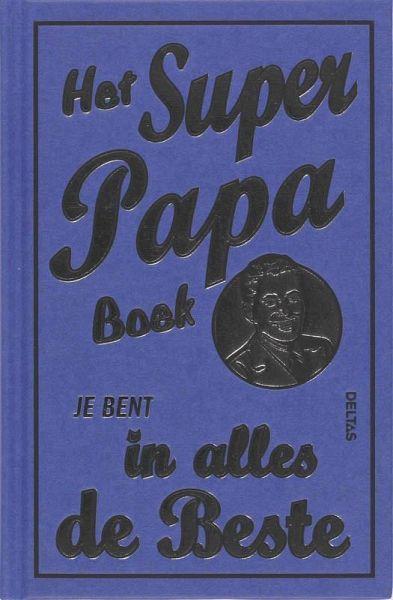 Het Super Papa Boek Druk 1 Von Michael Heatley Portofrei Bei