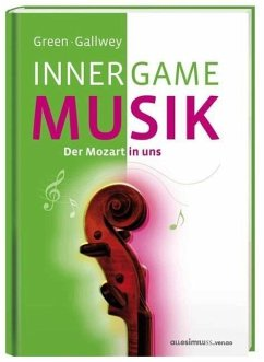Inner Game Musik - Green, Barry; Gallwey, W. T.