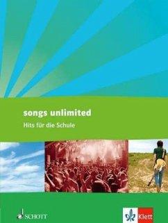 Songs unlimited. Hits für die Schule. Schülerbu...
