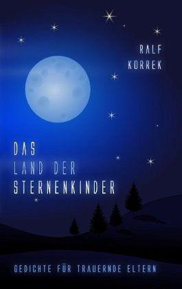 Das Land der Sternenkinder - Korrek, Ralf