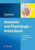 Anatomie und Physiologie - Arbeitsbuch