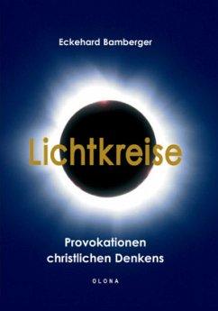 Lichtkreise - Bamberger, Eckehard
