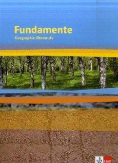 Fundamente. Geographie Oberstufe. Schülerbuch. ...