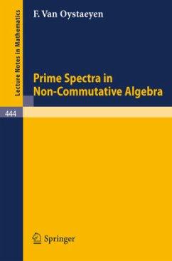 Prime Spectra in Non-Commutative Algebra - Oystaeyen, Freddy van