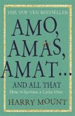 Amo, Amas, Amat ... and All That