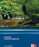 Lernzirkel Tropischer Regenwald. 6. und 7. Schuljahr
