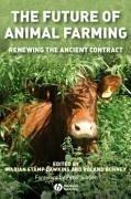 The Future of Animal Farming - Dawkins, Marian Stamp