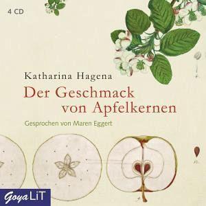 Der Geschmack von Apfelkernen - Hagena, Katharina