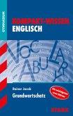 Kompakt-Wissen Gymnasium - Englisch Grundwortschatz