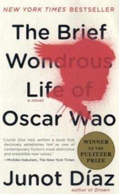 The Brief Wondrous Life of Oscar Wao - Díaz, Junot
