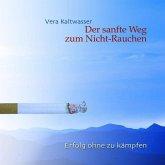 Der sanfte Weg zum Nicht-Rauchen, 1 Audio-CD
