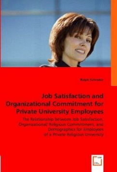 Job Satisfaction and Organizational Commitment for Private University Employees