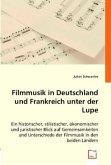 Filmmusik in Deutschland und Frankreich unter der Lupe