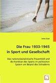 Die Frau 1933-1945 in Sport und Gesellschaft