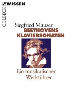 Beethovens Klaviersonaten - Mauser, Siegfried