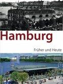 Hamburg, Früher und Heute