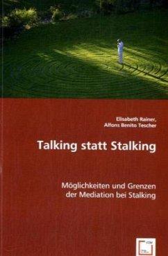 Talking statt Stalking
