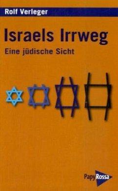 Israels Irrweg - Verleger, Rolf