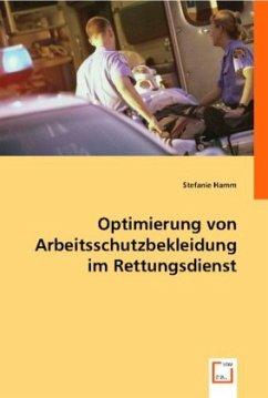 Optimierung von Arbeitsschutzbekleidung im Rettungsdienst - Hamm, Stefanie