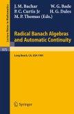 Radical Banach Algebras and Automatic Continuity