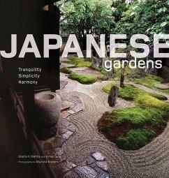 Japanese Gardens: Tranquility, Simplicity, Harmony - Mehta, Geeta; Tada, Kimie