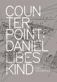 Counterpoint: Daniel Libeskind in Conversation with Paul Goldberger
