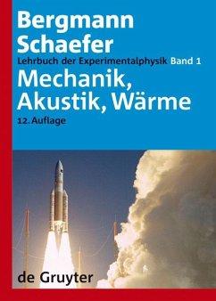 Lehrbuch der Experimentalphysik 1. Mechanik - Akustik - Wärme - Bergmann, Ludwig; Schaefer, Clemens
