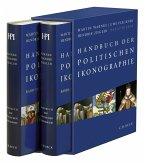 Handbuch der politischen Ikonographie. 2 Bände