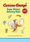 Curious George Super Sticker Coloring Book [With Stickers]