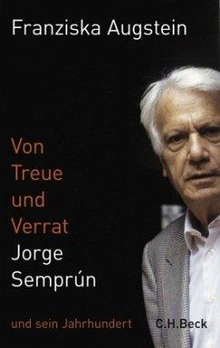 Von Treue und Verrat - Augstein, Franziska
