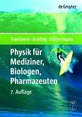 Physik für Mediziner, Biologen, Pharmazeuten