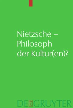 Nietzsche - Philosoph der Kultur(en)?