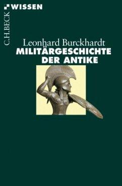 Militärgeschichte der Antike - Burckhardt, Leonhard