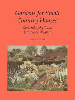 Gardens for Small Country Houses - Jekyll, Gertrude; Weaver, Lawrence