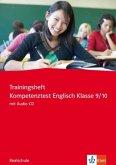 Trainingsheft Kompetenztest Englisch Klasse 9/10 Realschule