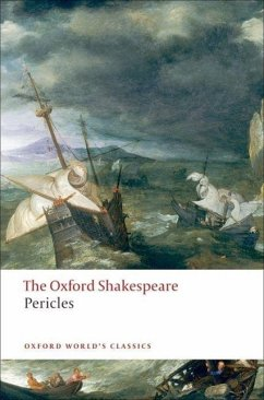 Pericles: The Oxford Shakespeare - Shakespeare, William
