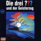 Die drei Fragezeichen und der Geisterzug / Die drei Fragezeichen Bd.122 (1 Audio-CD)